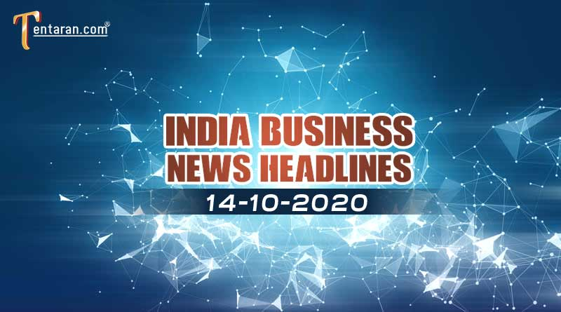 latest india business news 14th october 2020
