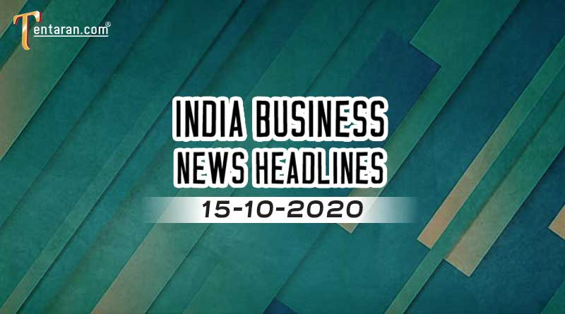 latest india business news 15th october 2020