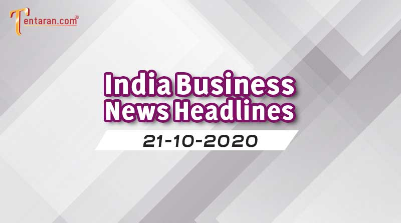 latest india business news 21st october 2020