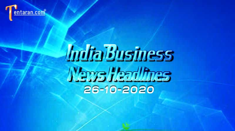 latest india business news 26th october 2020