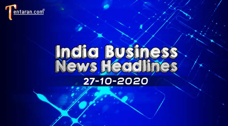 latest india business news 27th october 2020