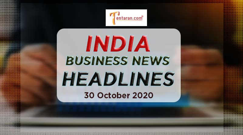 latest india business news 30th october 2020