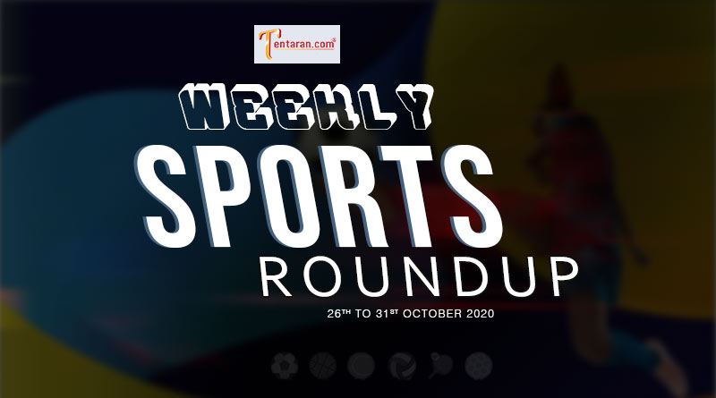 sports weekly roundup 26th to 31st october 2020