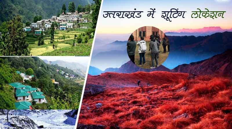 film shooting locations in uttarakhand in hindi