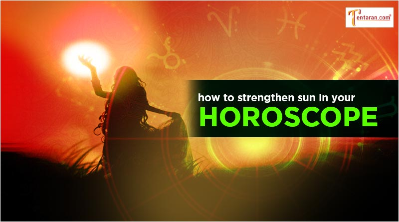 how to strengthen sun in your horoscope