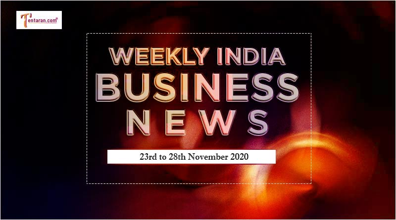 india business news weekly roundup 23rd to 28th november 2020