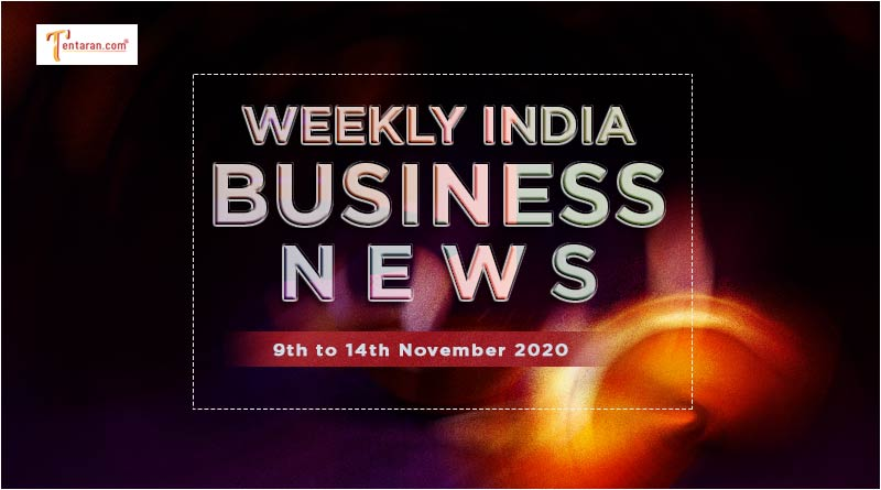 india business news weekly roundup 9th to 14th november 2020