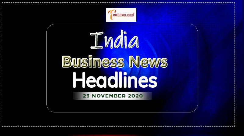 latest india business news today 23rd november 2020
