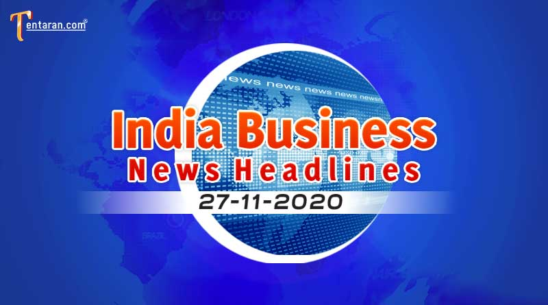 latest india business news today 27th november 2020