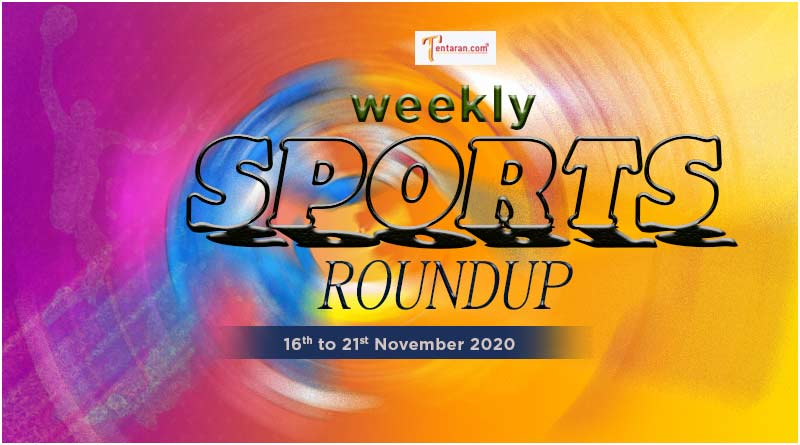 sports weekly roundup 16th to 21st november 2020