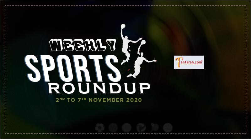 sports weekly roundup 2nd to 7th november 2020