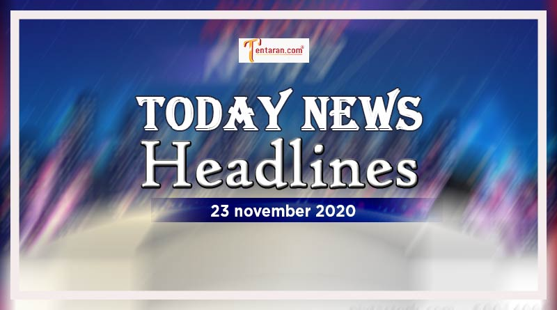 today news headlines 23rd november 2020