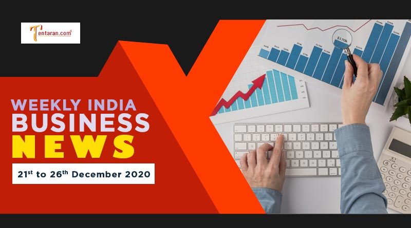 india business news weekly roundup 21 to 26 december 2020
