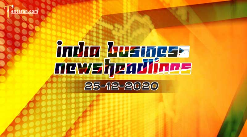 latest india business news today 25 december 2020