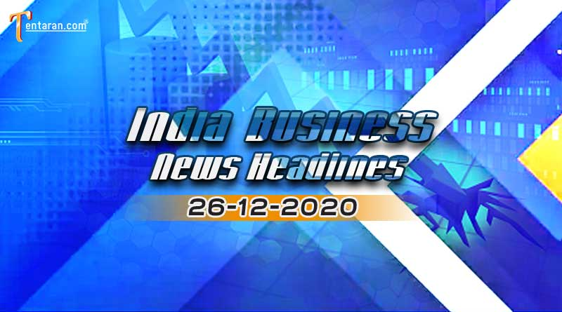 latest india business news today 26 december 2020