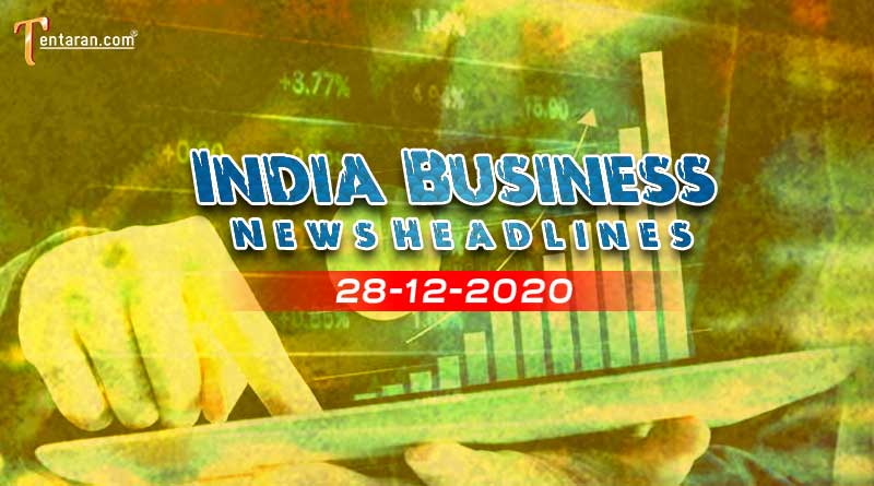 latest india business news today 28 december 2020