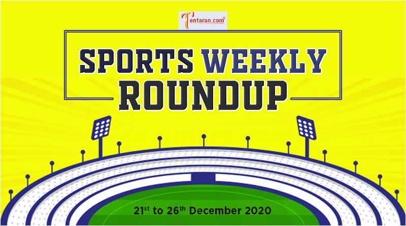 sports weekly roundup 21 to 26 december 2020