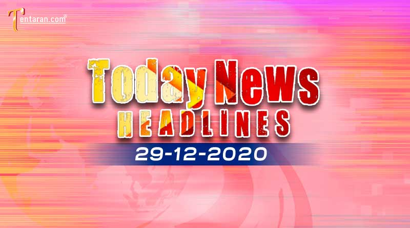 today news headlines 29 december 2020