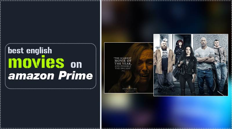 best english movies on amazon prime