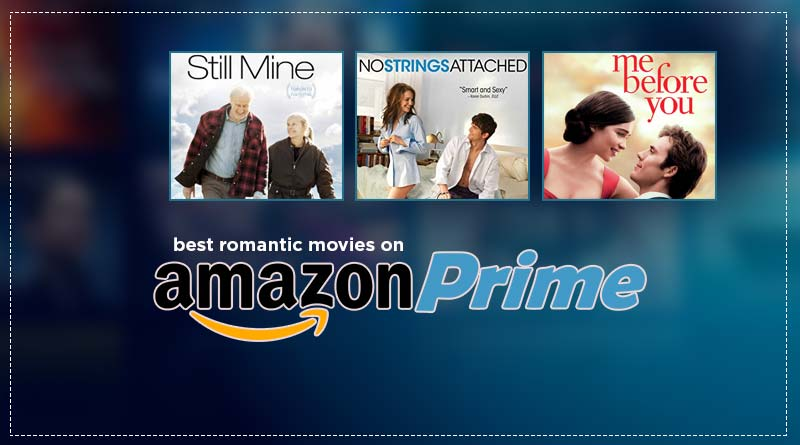 best romantic movies on amazon prime
