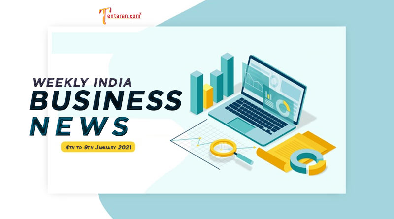 india business news weekly roundup 4 to 9 january 2021