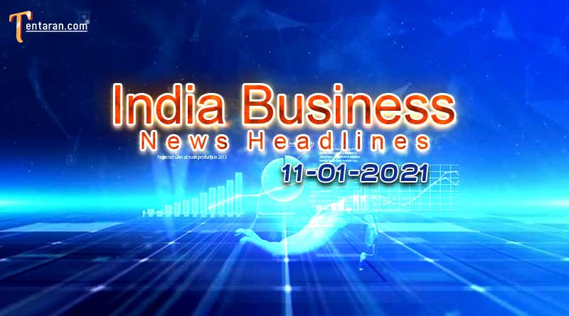 latest india business news today 11 january 2021