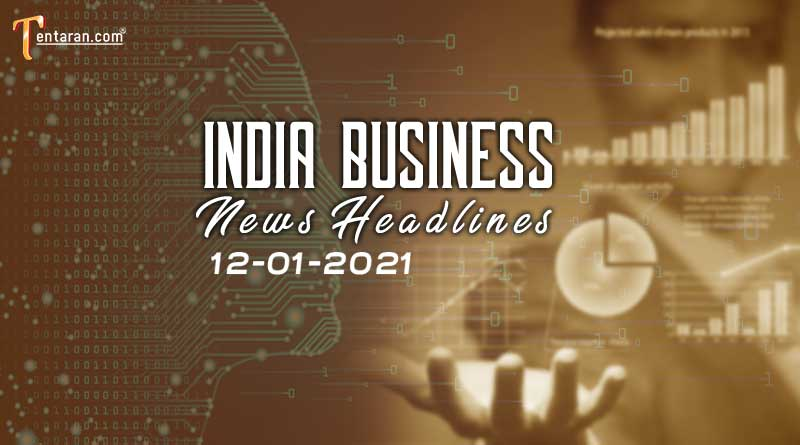latest india business news today 12 january 2021