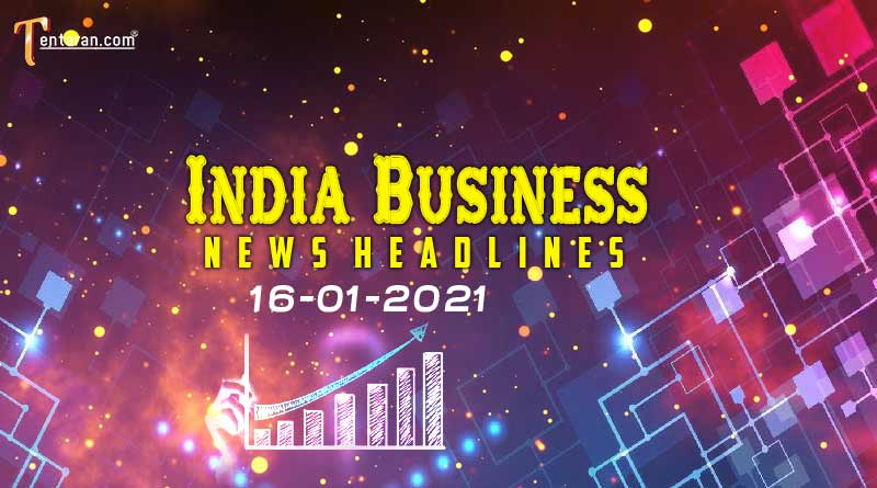 latest india business news today 16 january 2021