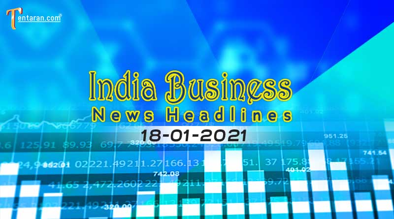 latest india business news today 18 january 2021