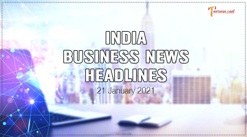 latest india business news today 21 january 2021