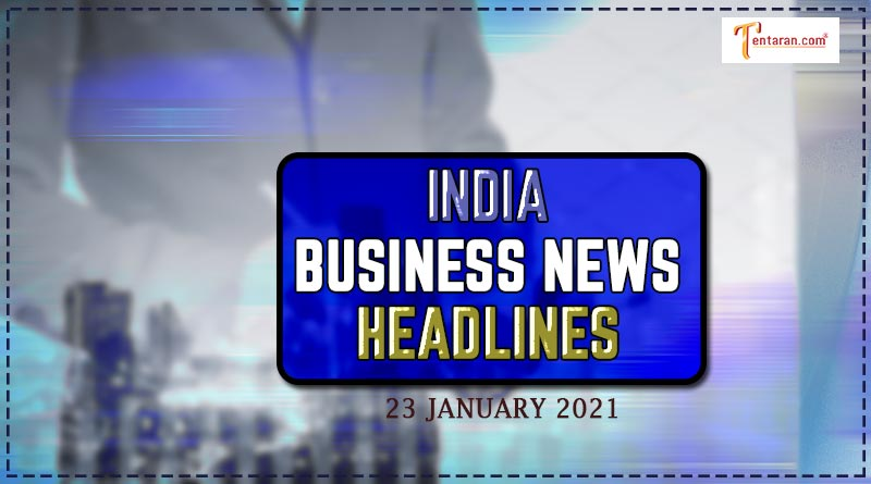 latest india business news today 23 january 2021