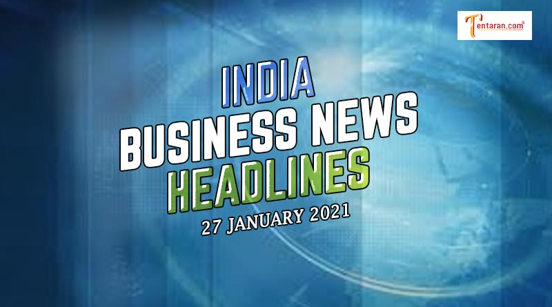 latest india business news today 27 january 2021
