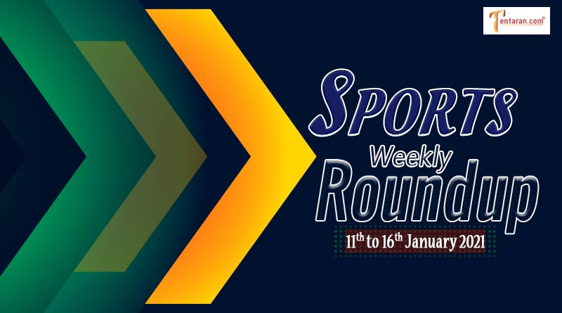 sports weekly roundup 11 to 16 january 2021