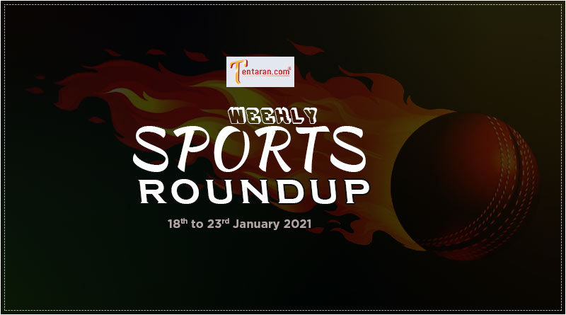 sports weekly roundup 18 to 23 january 2021