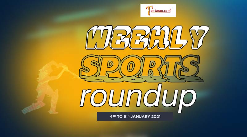 sports weekly roundup 4 to 9 january 2021