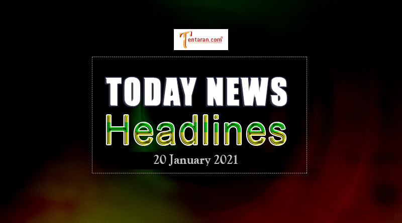 today news headlines 20 january 2021