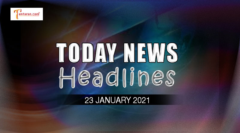 today news headlines 23 january 2021