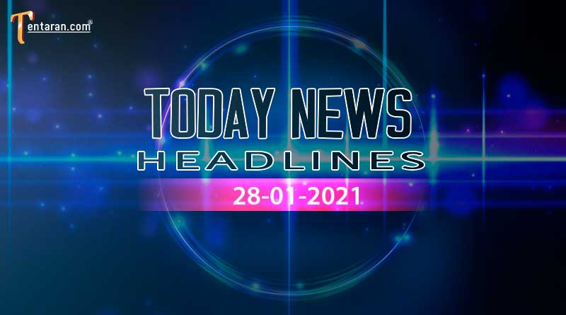 today news headlines 28 january 2021