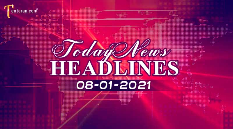 today news headlines 8 january 2021