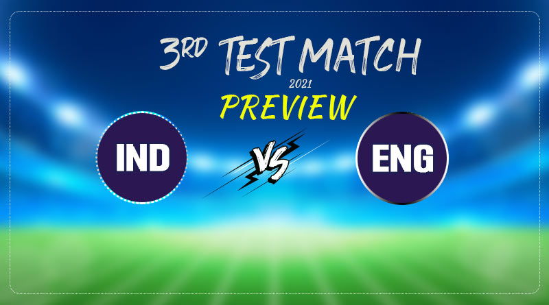 India Vs England third test preview