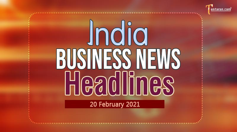 latest india business news today 20 february 2021