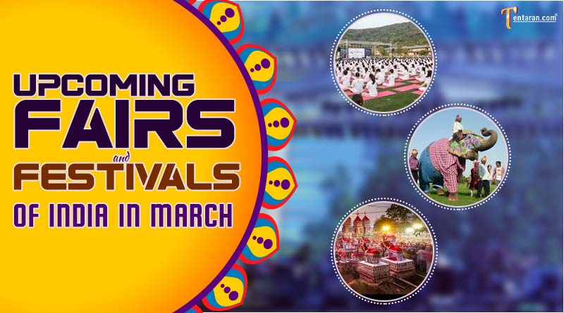 upcoming fairs and festivals of india in march