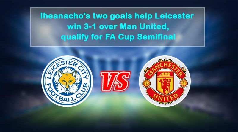 fa cup 2020-21 leicester city vs manchester united highlights