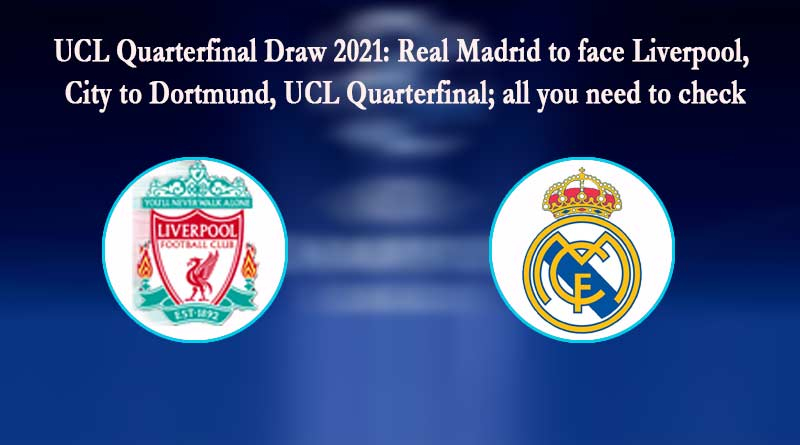ucl quarter final draw 2021 highlights image