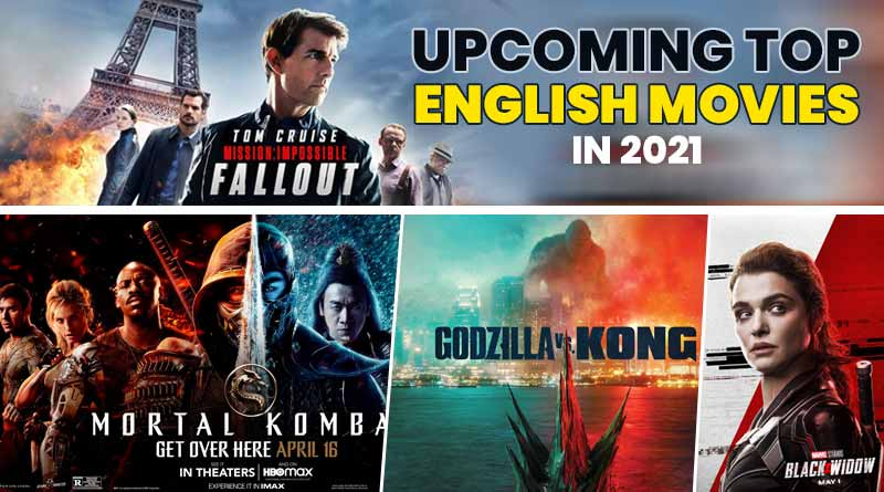 upcoming english movies 2021