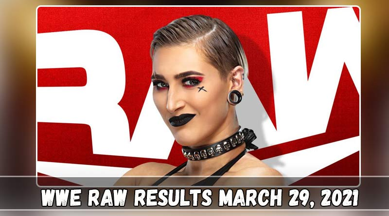 wwe raw 29 march 2021 results
