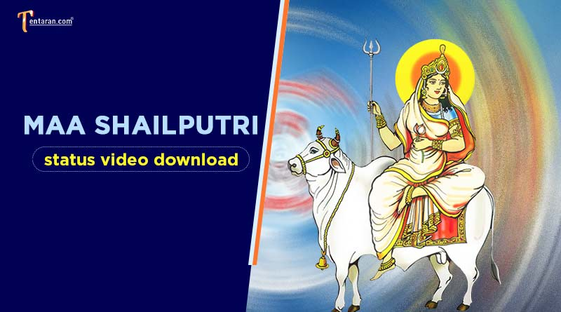 Maa Shailputri status video download
