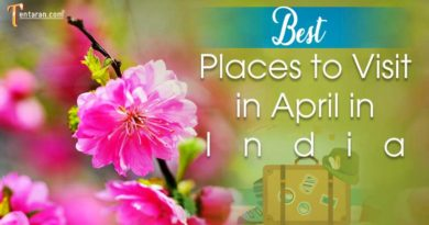 Best Places to Visit in April in India with family and friends, top locations, long trip and more