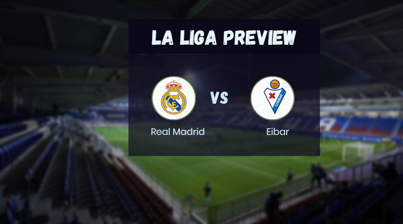 la liga 2020-21 real madrid vs eibar score prediction