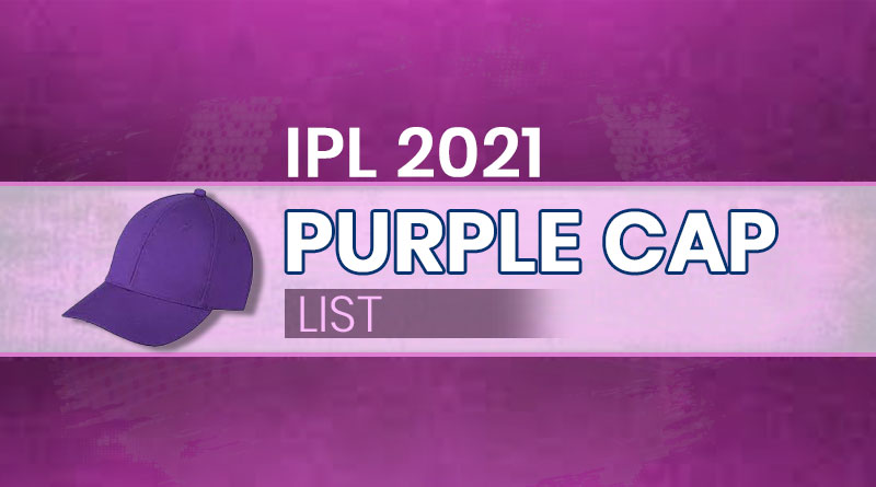 purple cap in ipl 2021 latest update